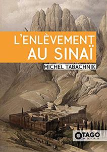 Michel Tabachnik, couverture de son roman L'Enlèvement au Sinaï
