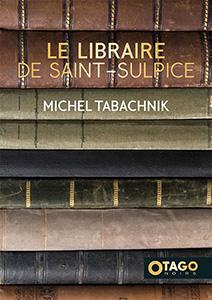 Couverture de Le libraire de Saint-Sulpice, roman de Michel Tabachnik