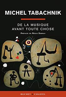 Couverture De la musique avant toute chose, essai de Michel Tabachnik